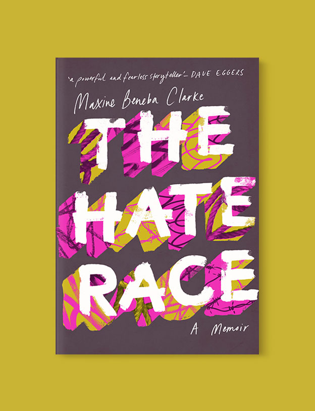 Best Book Covers 2016, The Hate Race by Maxine Beneba Clarke - book covers, book covers 2016, book design, best book covers, best book design, cover design, best covers, book cover design, book designers, design inspiration, cover design inspiration, book cover ideas, book design ideas, cover design ideas, book typography, book cover typography, book cover illustration, book cover design ideas