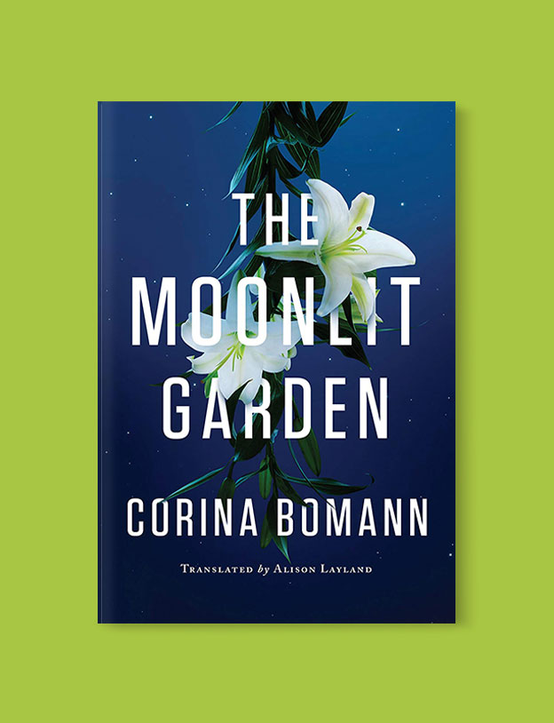 Best Book Covers 2016, The Moonlit Garden by Corina Bomann - book covers, book covers 2016, book design, best book covers, best book design, cover design, best covers, book cover design, book designers, design inspiration, cover design inspiration, book cover ideas, book design ideas, cover design ideas, book typography, book cover typography, book cover illustration, book cover design ideas