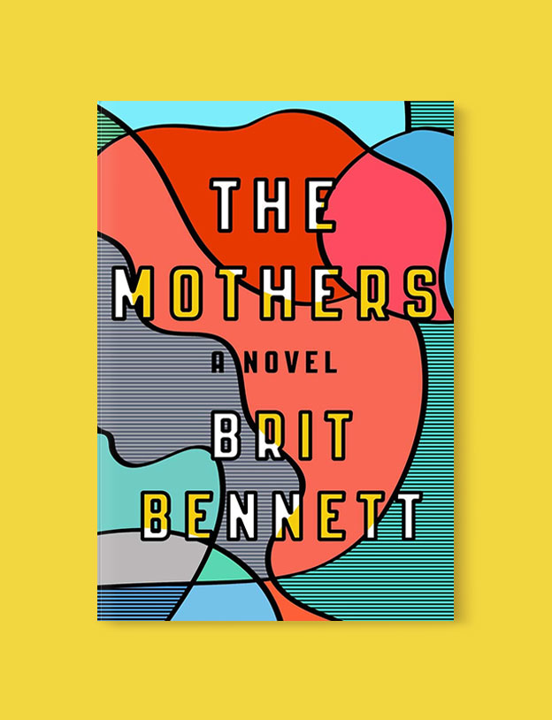 Best Book Covers 2016, The Mothers by Brit Bennett - book covers, book covers 2016, book design, best book covers, best book design, cover design, best covers, book cover design, book designers, design inspiration, cover design inspiration, book cover ideas, book design ideas, cover design ideas, book typography, book cover typography, book cover illustration, book cover design ideas