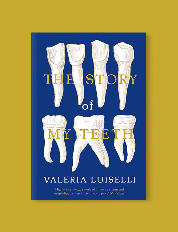 Best Book Covers 2016, The Story of My Teeth by Valeria Luiselli - book covers, book covers 2016, book design, best book covers, best book design, cover design, best covers, book cover design, book designers, design inspiration, cover design inspiration, book cover ideas, book design ideas, cover design ideas, book typography, book cover typography, book cover illustration, book cover design ideas