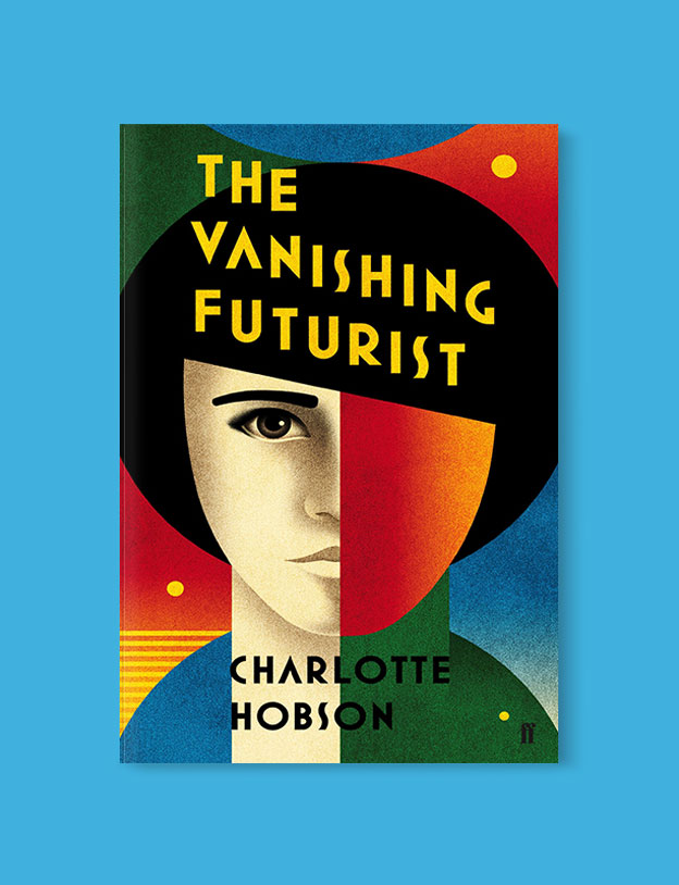 Best Book Covers 2016, The Vanishing Futurist by Charlotte Hobson - book covers, book covers 2016, book design, best book covers, best book design, cover design, best covers, book cover design, book designers, design inspiration, cover design inspiration, book cover ideas, book design ideas, cover design ideas, book typography, book cover typography, book cover illustration, book cover design ideas