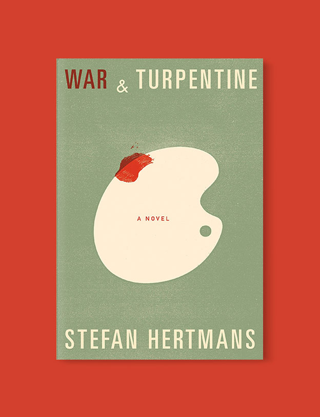 Best Book Covers 2016, War and Turpentine by Stefan Hertmans - book covers, book covers 2016, book design, best book covers, best book design, cover design, best covers, book cover design, book designers, design inspiration, cover design inspiration, book cover ideas, book design ideas, cover design ideas, book typography, book cover typography, book cover illustration, book cover design ideas
