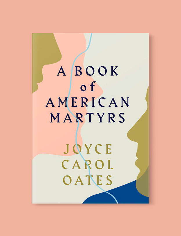 Best Book Covers 2017, A Book of American Martyrs by Joyce Carol Oates - book covers, book covers 2017, book design, best book covers, best book design, cover design, best covers, book cover design, book designers, design inspiration, cover design inspiration, book cover ideas, book design ideas, cover design ideas, book typography, book cover typography, book cover illustration, book cover design ideas