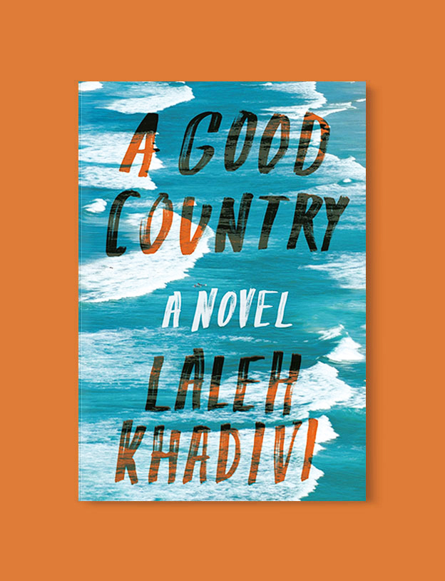 Best Book Covers 2017, A Good Country by Laleh Khadivi - book covers, book covers 2017, book design, best book covers, best book design, cover design, best covers, book cover design, book designers, design inspiration, cover design inspiration, book cover ideas, book design ideas, cover design ideas, book typography, book cover typography, book cover illustration, book cover design ideas