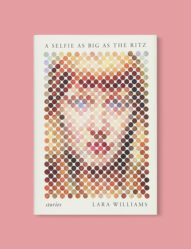 Best Book Covers 2017, A Selfie as Big as the Ritz by Lara Williams - book covers, book covers 2017, book design, best book covers, best book design, cover design, best covers, book cover design, book designers, design inspiration, cover design inspiration, book cover ideas, book design ideas, cover design ideas, book typography, book cover typography, book cover illustration, book cover design ideas