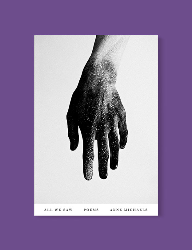 Best Book Covers 2017, All We Saw: Poems by Anne Michaels - book covers, book covers 2017, book design, best book covers, best book design, cover design, best covers, book cover design, book designers, design inspiration, cover design inspiration, book cover ideas, book design ideas, cover design ideas, book typography, book cover typography, book cover illustration, book cover design ideas