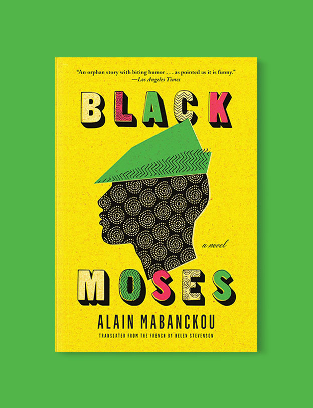 Best Book Covers 2017, Black Moses by Alain Mabanckou - book covers, book covers 2017, book design, best book covers, best book design, cover design, best covers, book cover design, book designers, design inspiration, cover design inspiration, book cover ideas, book design ideas, cover design ideas, book typography, book cover typography, book cover illustration, book cover design ideas