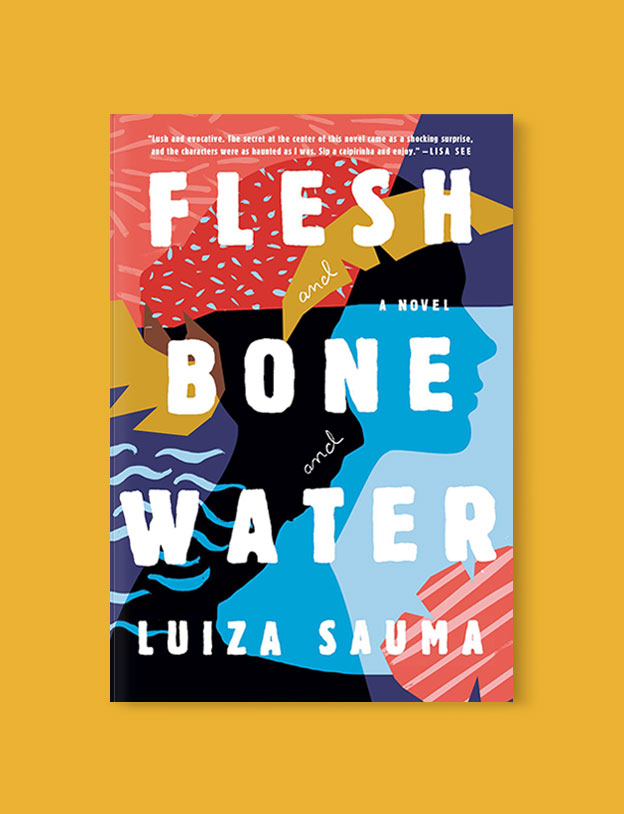 Best Book Covers 2017, Flesh and Bone and Water by Luiza Sauma - book covers, book covers 2017, book design, best book covers, best book design, cover design, best covers, book cover design, book designers, design inspiration, cover design inspiration, book cover ideas, book design ideas, cover design ideas, book typography, book cover typography, book cover illustration, book cover design ideas