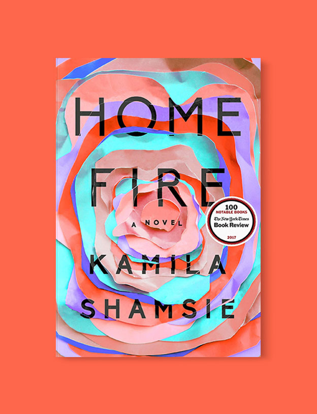 Best Book Covers 2017, Home Fire by Kamila Shamsie - book covers, book covers 2017, book design, best book covers, best book design, cover design, best covers, book cover design, book designers, design inspiration, cover design inspiration, book cover ideas, book design ideas, cover design ideas, book typography, book cover typography, book cover illustration, book cover design ideas