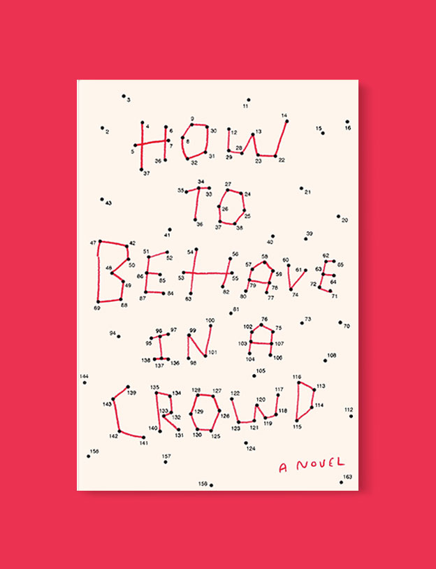 Best Book Covers 2017, How to Behave in a Crowd by Camille Bordas - book covers, book covers 2017, book design, best book covers, best book design, cover design, best covers, book cover design, book designers, design inspiration, cover design inspiration, book cover ideas, book design ideas, cover design ideas, book typography, book cover typography, book cover illustration, book cover design ideas