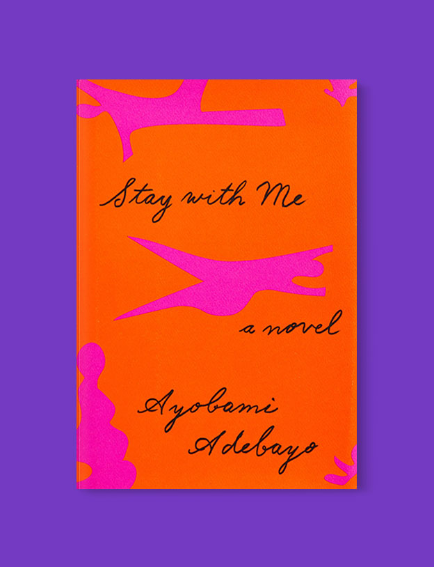 Best Book Covers 2017, Stay with Me by Ayọ̀bámi Adébáyọ̀ - book covers, book covers 2017, book design, best book covers, best book design, cover design, best covers, book cover design, book designers, design inspiration, cover design inspiration, book cover ideas, book design ideas, cover design ideas, book typography, book cover typography, book cover illustration, book cover design ideas