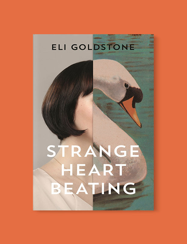 Best Book Covers 2017, Strange Heart Beating by Eli Goldstone - book covers, book covers 2017, book design, best book covers, best book design, cover design, best covers, book cover design, book designers, design inspiration, cover design inspiration, book cover ideas, book design ideas, cover design ideas, book typography, book cover typography, book cover illustration, book cover design ideas