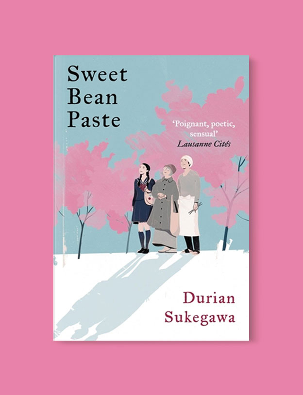 Best Book Covers 2017, Sweet Bean Paste by Durian Sukegawa - book covers, book covers 2017, book design, best book covers, best book design, cover design, best covers, book cover design, book designers, design inspiration, cover design inspiration, book cover ideas, book design ideas, cover design ideas, book typography, book cover typography, book cover illustration, book cover design ideas