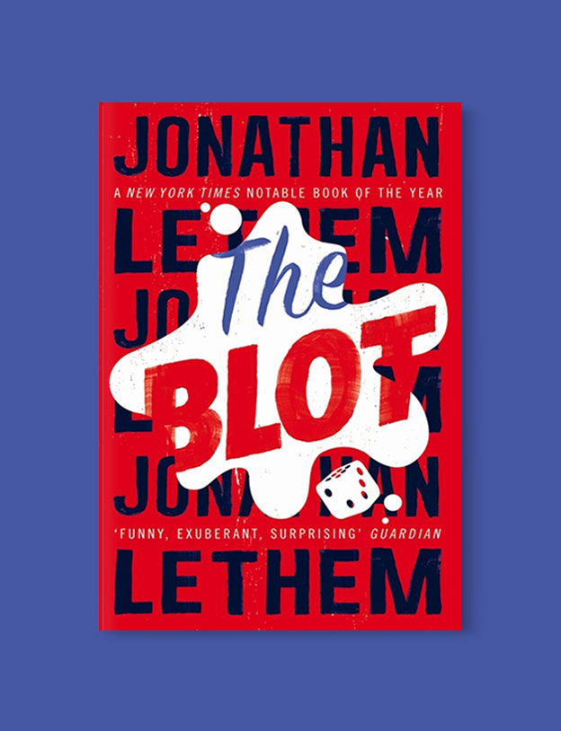 Best Book Covers 2017, The Blot by Jonathan Lethem - book covers, book covers 2017, book design, best book covers, best book design, cover design, best covers, book cover design, book designers, design inspiration, cover design inspiration, book cover ideas, book design ideas, cover design ideas, book typography, book cover typography, book cover illustration, book cover design ideas