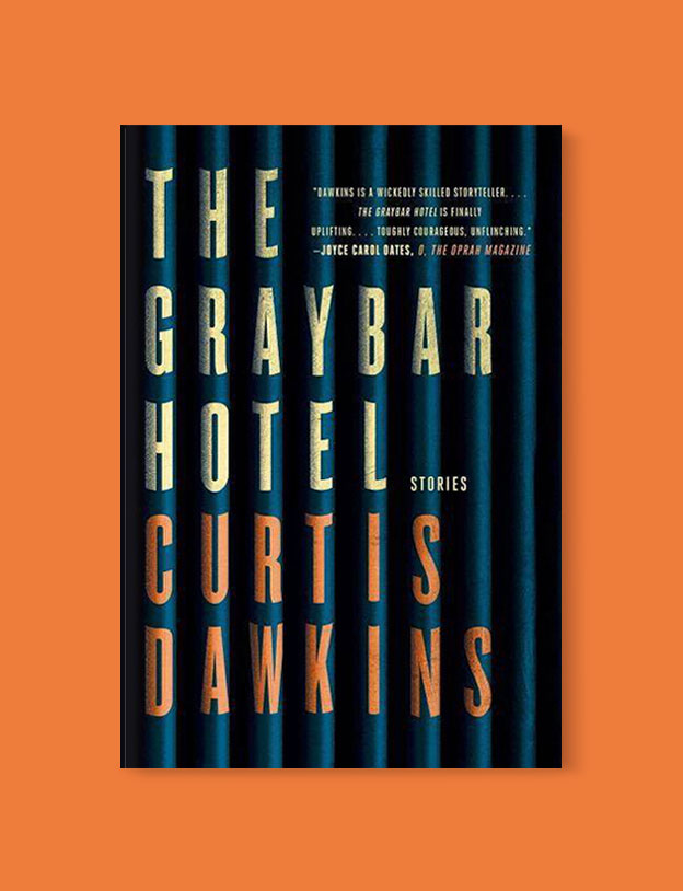 Best Book Covers 2017, The Graybar Hotel by Curtis Dawkins - book covers, book covers 2017, book design, best book covers, best book design, cover design, best covers, book cover design, book designers, design inspiration, cover design inspiration, book cover ideas, book design ideas, cover design ideas, book typography, book cover typography, book cover illustration, book cover design ideas