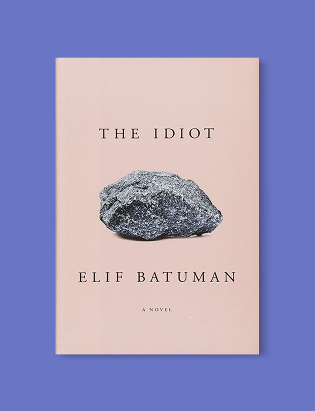 Best Book Covers 2017, The Idiot by Elif Batuman - book covers, book covers 2017, book design, best book covers, best book design, cover design, best covers, book cover design, book designers, design inspiration, cover design inspiration, book cover ideas, book design ideas, cover design ideas, book typography, book cover typography, book cover illustration, book cover design ideas