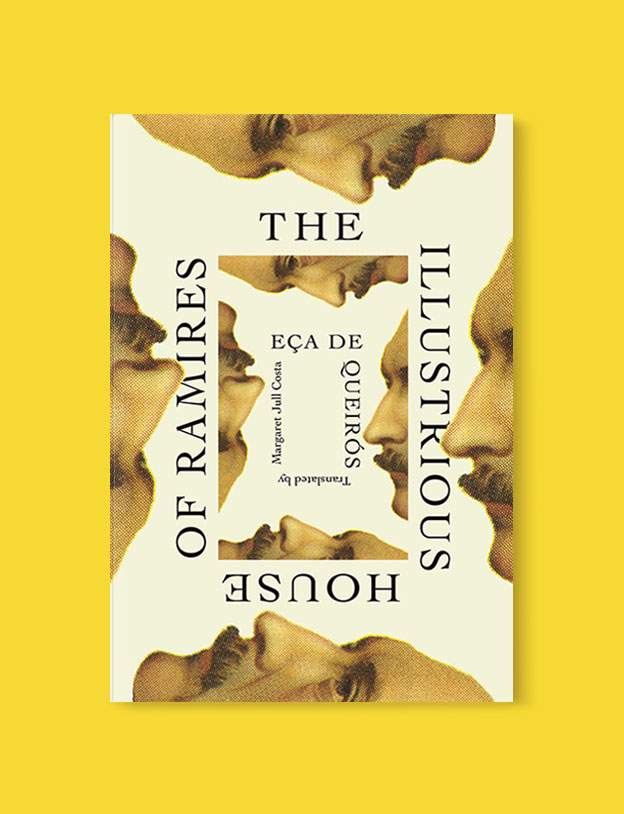 Best Book Covers 2017, The Illustrious House of Ramires by Eça de Queirós - book covers, book covers 2017, book design, best book covers, best book design, cover design, best covers, book cover design, book designers, design inspiration, cover design inspiration, book cover ideas, book design ideas, cover design ideas, book typography, book cover typography, book cover illustration, book cover design ideas