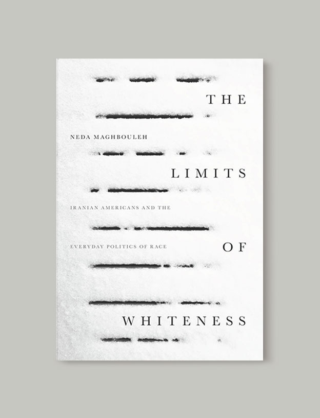 Best Book Covers 2017, The Limits of Whiteness: Iranian Americans and the Everyday Politics of Race by Neda Maghbouleh - book covers, book covers 2017, book design, best book covers, best book design, cover design, best covers, book cover design, book designers, design inspiration, cover design inspiration, book cover ideas, book design ideas, cover design ideas, book typography, book cover typography, book cover illustration, book cover design ideas