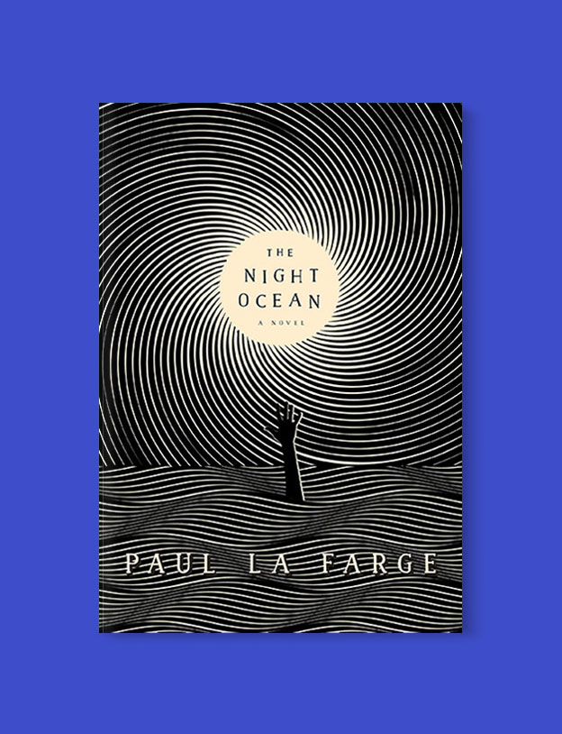 Best Book Covers 2017, The Night Ocean by Paul La Farge - book covers, book covers 2017, book design, best book covers, best book design, cover design, best covers, book cover design, book designers, design inspiration, cover design inspiration, book cover ideas, book design ideas, cover design ideas, book typography, book cover typography, book cover illustration, book cover design ideas