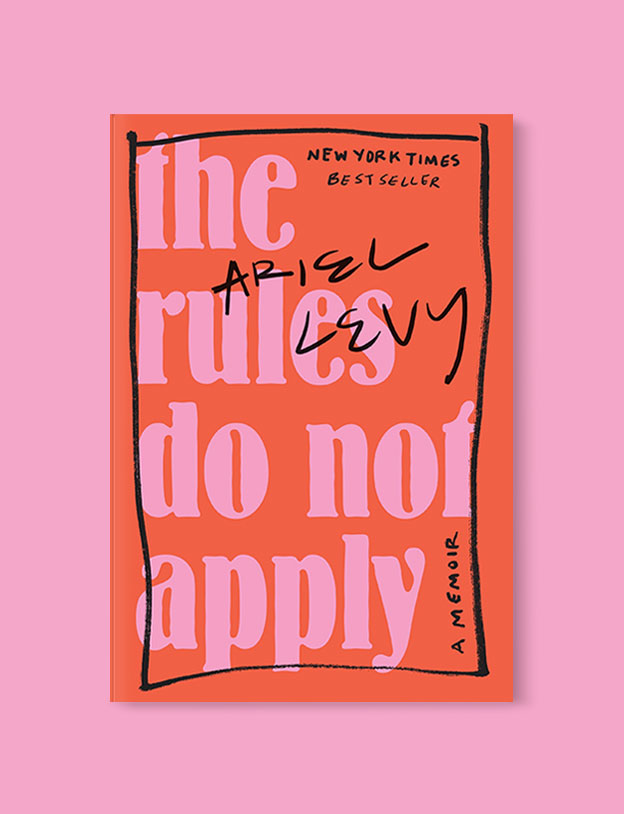 Best Book Covers 2017, The Rules Do Not Apply by Ariel Levy - book covers, book covers 2017, book design, best book covers, best book design, cover design, best covers, book cover design, book designers, design inspiration, cover design inspiration, book cover ideas, book design ideas, cover design ideas, book typography, book cover typography, book cover illustration, book cover design ideas