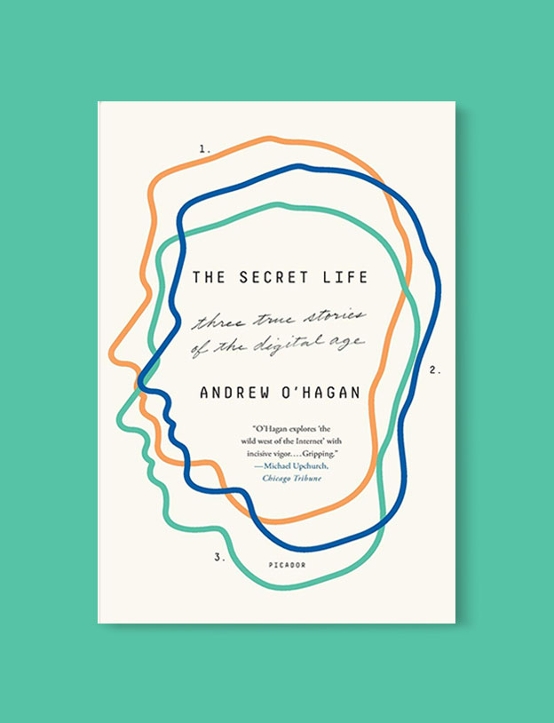 Best Book Covers 2017, The Secret Life: Three True Stories of the Digital Age by Andrew O'Hagan - book covers, book covers 2017, book design, best book covers, best book design, cover design, best covers, book cover design, book designers, design inspiration, cover design inspiration, book cover ideas, book design ideas, cover design ideas, book typography, book cover typography, book cover illustration, book cover design ideas