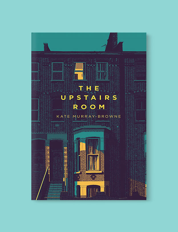 Best Book Covers 2017, The Upstairs Room by Kate Murray-Browne - book covers, book covers 2017, book design, best book covers, best book design, cover design, best covers, book cover design, book designers, design inspiration, cover design inspiration, book cover ideas, book design ideas, cover design ideas, book typography, book cover typography, book cover illustration, book cover design ideas