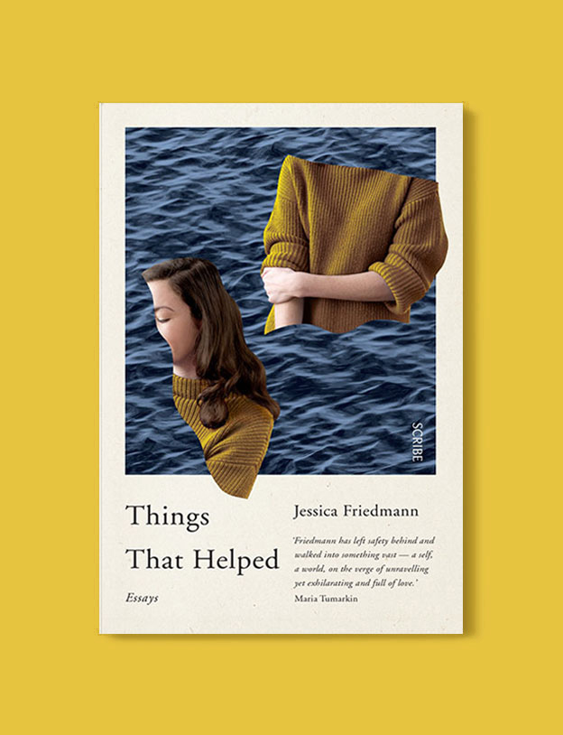 Best Book Covers 2017, Things That Helped: Essays by Jessica Friedmann - book covers, book covers 2017, book design, best book covers, best book design, cover design, best covers, book cover design, book designers, design inspiration, cover design inspiration, book cover ideas, book design ideas, cover design ideas, book typography, book cover typography, book cover illustration, book cover design ideas