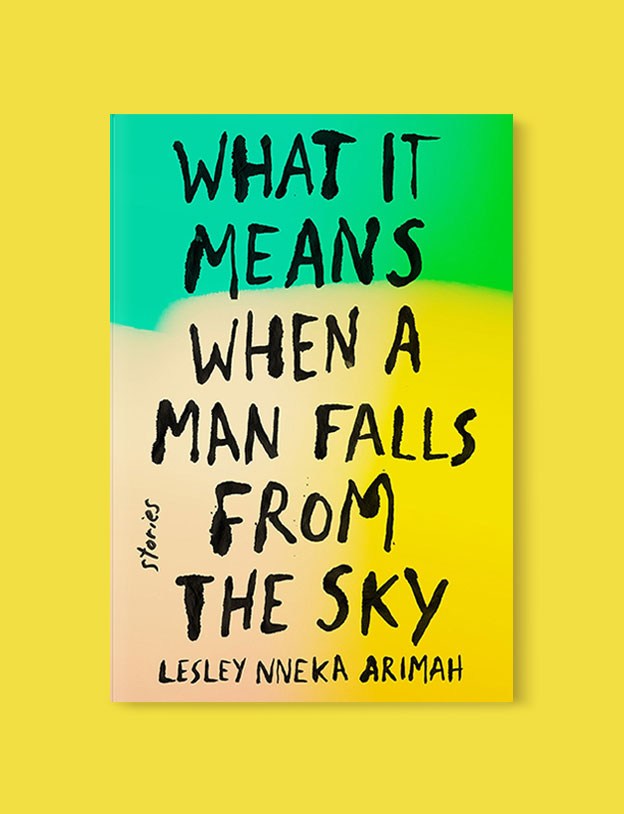 Best Book Covers 2017, What It Means When a Man Falls from the Sky by Lesley Nneka Arimah - book covers, book covers 2017, book design, best book covers, best book design, cover design, best covers, book cover design, book designers, design inspiration, cover design inspiration, book cover ideas, book design ideas, cover design ideas, book typography, book cover typography, book cover illustration, book cover design ideas