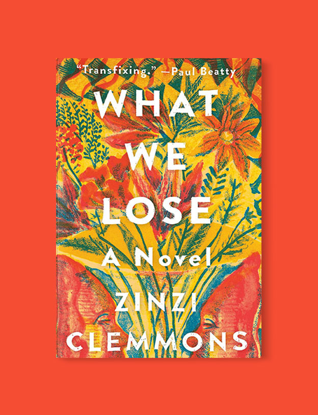 Best Book Covers 2017, What We Lose by Zinzi Clemmons - book covers, book covers 2017, book design, best book covers, best book design, cover design, best covers, book cover design, book designers, design inspiration, cover design inspiration, book cover ideas, book design ideas, cover design ideas, book typography, book cover typography, book cover illustration, book cover design ideas