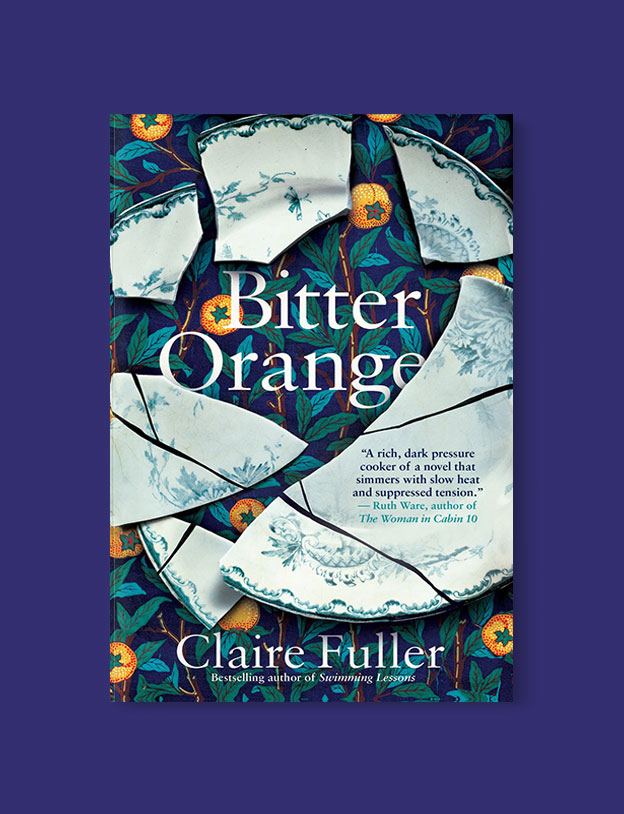 Best Book Covers 2018, Bitter Orange by Claire Fuller - book covers, book covers 2018, book design, best book covers, best book design, cover design, best covers, book cover design, book designers, design inspiration, cover design inspiration, book cover ideas, book design ideas, cover design ideas, book typography, book cover typography, book cover illustration, book cover design ideas