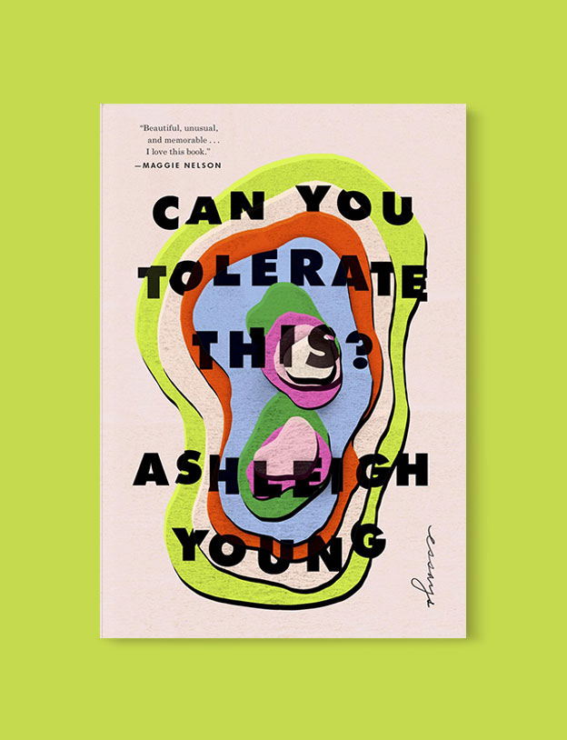 Best Book Covers 2018, Can You Tolerate This? by Ashleigh Young - book covers, book covers 2018, book design, best book covers, best book design, cover design, best covers, book cover design, book designers, design inspiration, cover design inspiration, book cover ideas, book design ideas, cover design ideas, book typography, book cover typography, book cover illustration, book cover design ideas