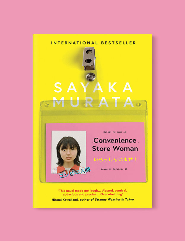 Best Book Covers 2018, Convenience Store Woman by Sayaka Murata - book covers, book covers 2018, book design, best book covers, best book design, cover design, best covers, book cover design, book designers, design inspiration, cover design inspiration, book cover ideas, book design ideas, cover design ideas, book typography, book cover typography, book cover illustration, book cover design ideas