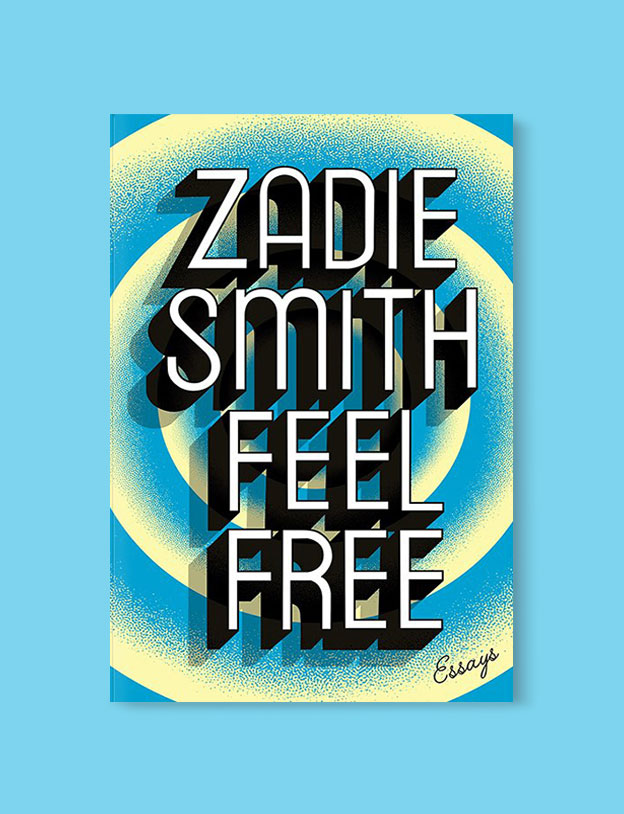 Best Book Covers 2018, Feel Free by Zadie Smith - book covers, book covers 2018, book design, best book covers, best book design, cover design, best covers, book cover design, book designers, design inspiration, cover design inspiration, book cover ideas, book design ideas, cover design ideas, book typography, book cover typography, book cover illustration, book cover design ideas