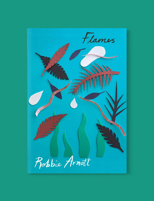 Best Book Covers 2018, Flames by Robbie Arnott - book covers, book covers 2018, book design, best book covers, best book design, cover design, best covers, book cover design, book designers, design inspiration, cover design inspiration, book cover ideas, book design ideas, cover design ideas, book typography, book cover typography, book cover illustration, book cover design ideas