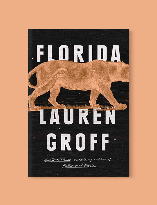 Best Book Covers 2018, Florida by Lauren Groff - book covers, book covers 2018, book design, best book covers, best book design, cover design, best covers, book cover design, book designers, design inspiration, cover design inspiration, book cover ideas, book design ideas, cover design ideas, book typography, book cover typography, book cover illustration, book cover design ideas