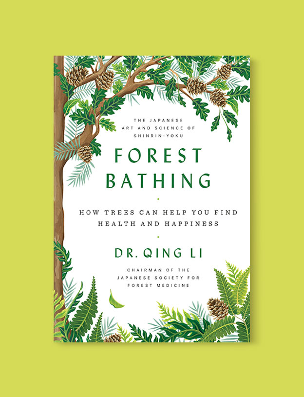 Best Book Covers 2018, Forest Bathing: How Trees Can Help You Find Health and Happiness by Qing Li - book covers, book covers 2018, book design, best book covers, best book design, cover design, best covers, book cover design, book designers, design inspiration, cover design inspiration, book cover ideas, book design ideas, cover design ideas, book typography, book cover typography, book cover illustration, book cover design ideas