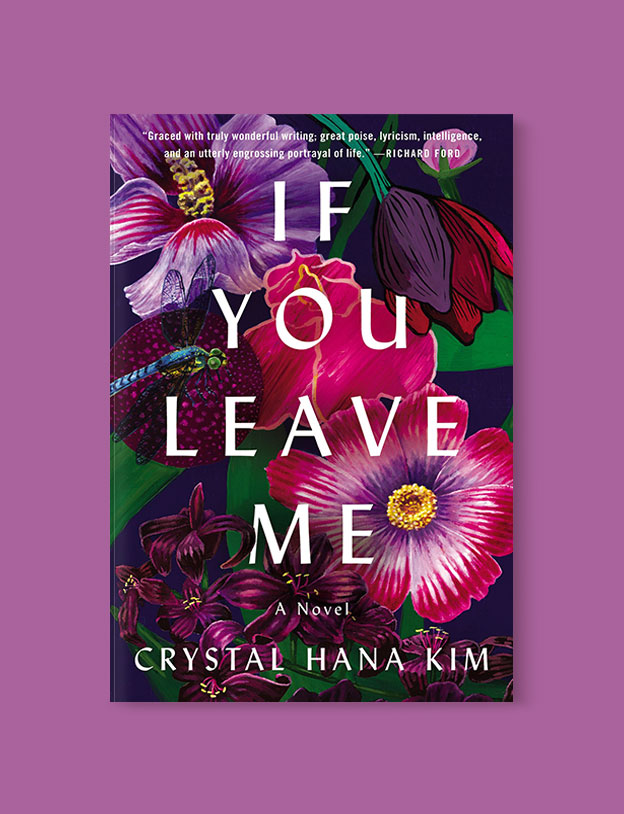 Best Book Covers 2018, If You Leave Me by Crystal Hana Kim - book covers, book covers 2018, book design, best book covers, best book design, cover design, best covers, book cover design, book designers, design inspiration, cover design inspiration, book cover ideas, book design ideas, cover design ideas, book typography, book cover typography, book cover illustration, book cover design ideas