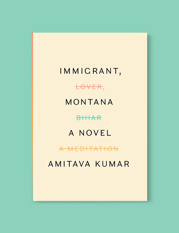 Best Book Covers 2018, Immigrant, Montana by Amitava Kumar - book covers, book covers 2018, book design, best book covers, best book design, cover design, best covers, book cover design, book designers, design inspiration, cover design inspiration, book cover ideas, book design ideas, cover design ideas, book typography, book cover typography, book cover illustration, book cover design ideas