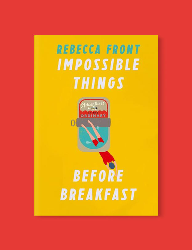 Best Book Covers 2018, Impossible Things Before Breakfast: Adventures in the Ordinary by Rebecca Front - book covers, book covers 2018, book design, best book covers, best book design, cover design, best covers, book cover design, book designers, design inspiration, cover design inspiration, book cover ideas, book design ideas, cover design ideas, book typography, book cover typography, book cover illustration, book cover design ideas