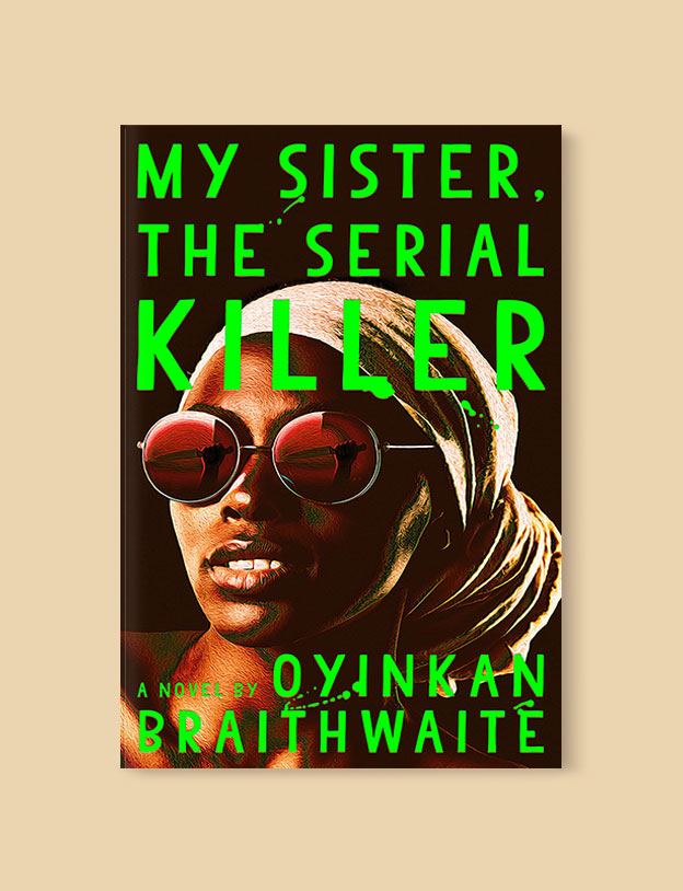 Best Book Covers 2018, My Sister, the Serial Killer by Oyinkan Braithwaite - book covers, book covers 2018, book design, best book covers, best book design, cover design, best covers, book cover design, book designers, design inspiration, cover design inspiration, book cover ideas, book design ideas, cover design ideas, book typography, book cover typography, book cover illustration, book cover design ideas