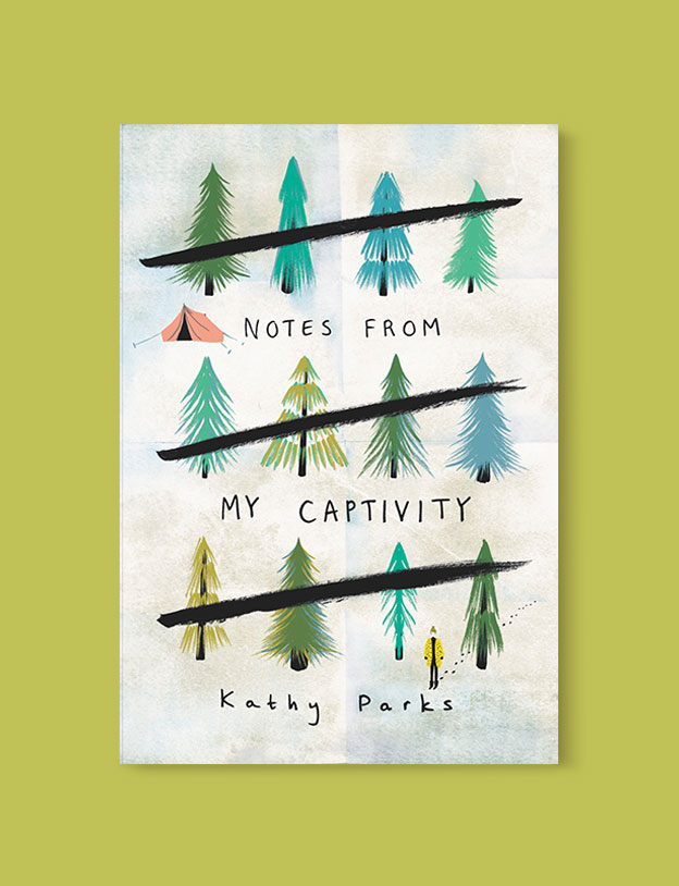 Best Book Covers 2018, Notes from My Captivity by Kathy Parks - book covers, book covers 2018, book design, best book covers, best book design, cover design, best covers, book cover design, book designers, design inspiration, cover design inspiration, book cover ideas, book design ideas, cover design ideas, book typography, book cover typography, book cover illustration, book cover design ideas