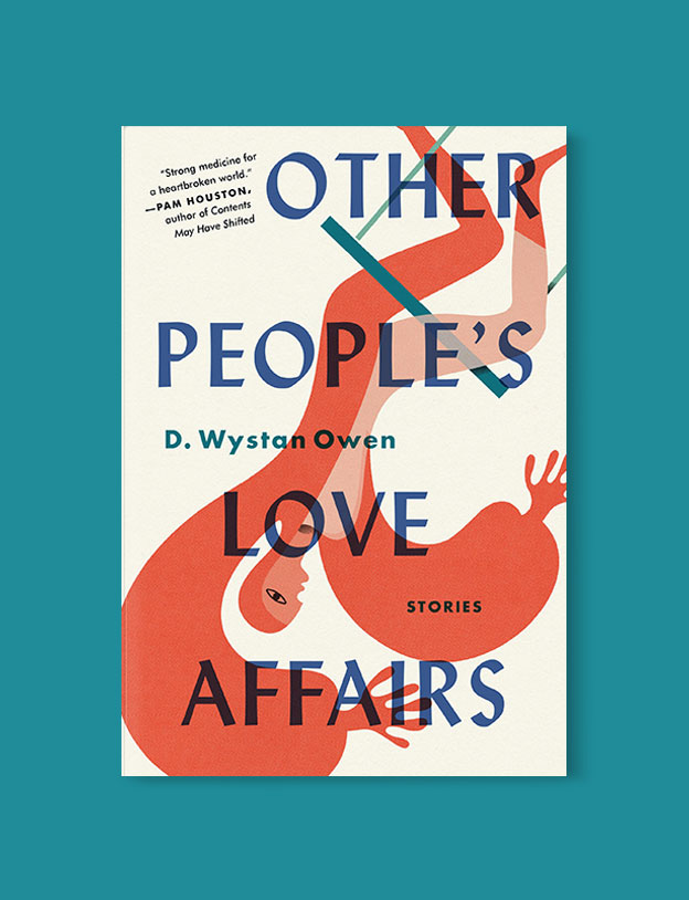 Best Book Covers 2018, Other People's Love Affairs by D. Wystan Owen - book covers, book covers 2018, book design, best book covers, best book design, cover design, best covers, book cover design, book designers, design inspiration, cover design inspiration, book cover ideas, book design ideas, cover design ideas, book typography, book cover typography, book cover illustration, book cover design ideas