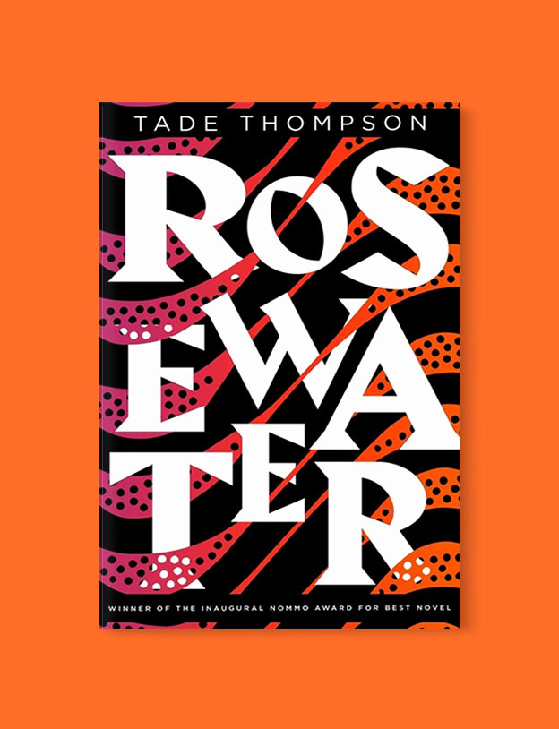 Best Book Covers 2018, Rosewater by Tade Thompson - book covers, book covers 2018, book design, best book covers, best book design, cover design, best covers, book cover design, book designers, design inspiration, cover design inspiration, book cover ideas, book design ideas, cover design ideas, book typography, book cover typography, book cover illustration, book cover design ideas