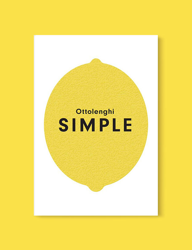 Best Book Covers 2018, Simple by Yotam Ottolenghi - book covers, book covers 2018, book design, best book covers, best book design, cover design, best covers, book cover design, book designers, design inspiration, cover design inspiration, book cover ideas, book design ideas, cover design ideas, book typography, book cover typography, book cover illustration, book cover design ideas