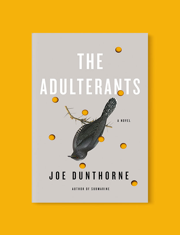 Best Book Covers 2018, The Adulterants by Joe Dunthorne - book covers, book covers 2018, book design, best book covers, best book design, cover design, best covers, book cover design, book designers, design inspiration, cover design inspiration, book cover ideas, book design ideas, cover design ideas, book typography, book cover typography, book cover illustration, book cover design ideas