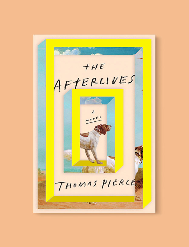 Best Book Covers 2018, The Afterlives by Thomas Pierce - book covers, book covers 2018, book design, best book covers, best book design, cover design, best covers, book cover design, book designers, design inspiration, cover design inspiration, book cover ideas, book design ideas, cover design ideas, book typography, book cover typography, book cover illustration, book cover design ideas