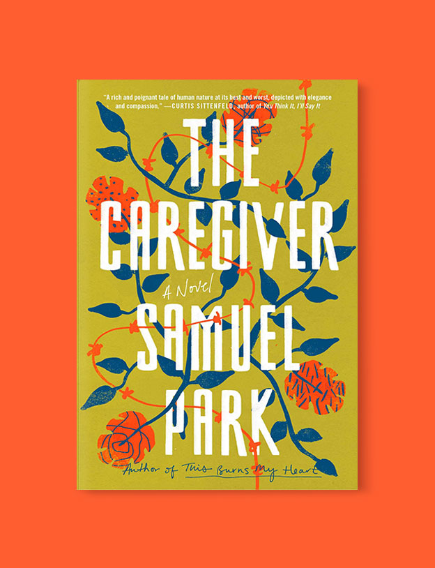 Best Book Covers 2018, The Caregiver by Samuel Park - book covers, book covers 2018, book design, best book covers, best book design, cover design, best covers, book cover design, book designers, design inspiration, cover design inspiration, book cover ideas, book design ideas, cover design ideas, book typography, book cover typography, book cover illustration, book cover design ideas