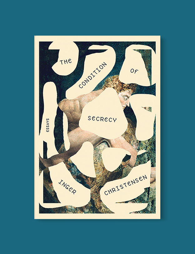 Best Book Covers 2018, The Condition of Secrecy by Inger Christensen - book covers, book covers 2018, book design, best book covers, best book design, cover design, best covers, book cover design, book designers, design inspiration, cover design inspiration, book cover ideas, book design ideas, cover design ideas, book typography, book cover typography, book cover illustration, book cover design ideas