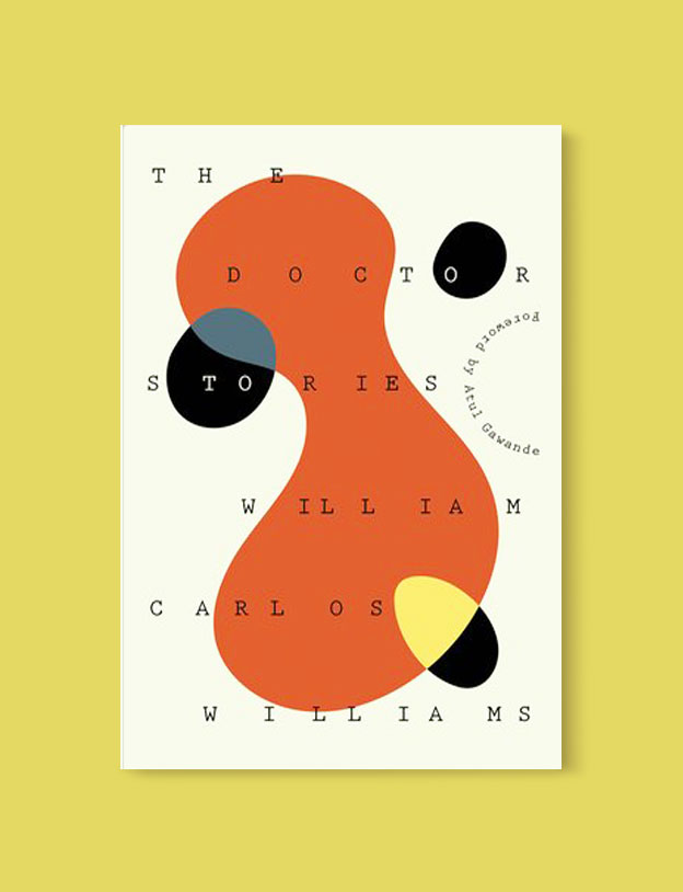 Best Book Covers 2018, The Doctor Stories by William Carlos Williams - book covers, book covers 2018, book design, best book covers, best book design, cover design, best covers, book cover design, book designers, design inspiration, cover design inspiration, book cover ideas, book design ideas, cover design ideas, book typography, book cover typography, book cover illustration, book cover design ideas