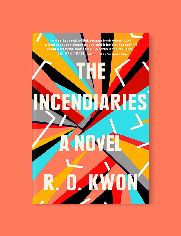 Best Book Covers 2018, The Incendiaries by R.O. Kwon - book covers, book covers 2018, book design, best book covers, best book design, cover design, best covers, book cover design, book designers, design inspiration, cover design inspiration, book cover ideas, book design ideas, cover design ideas, book typography, book cover typography, book cover illustration, book cover design ideas